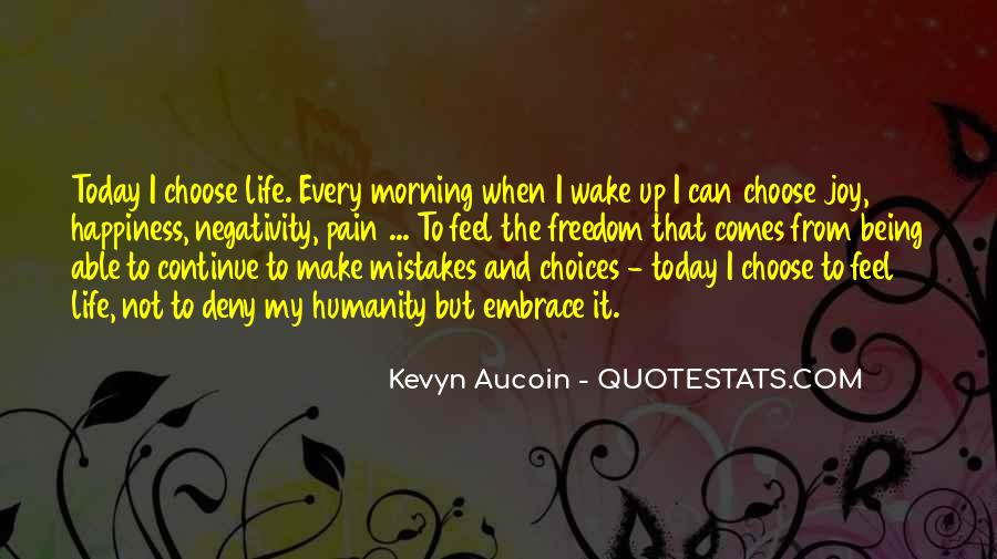 Quotes About Mistakes And Choices #731227