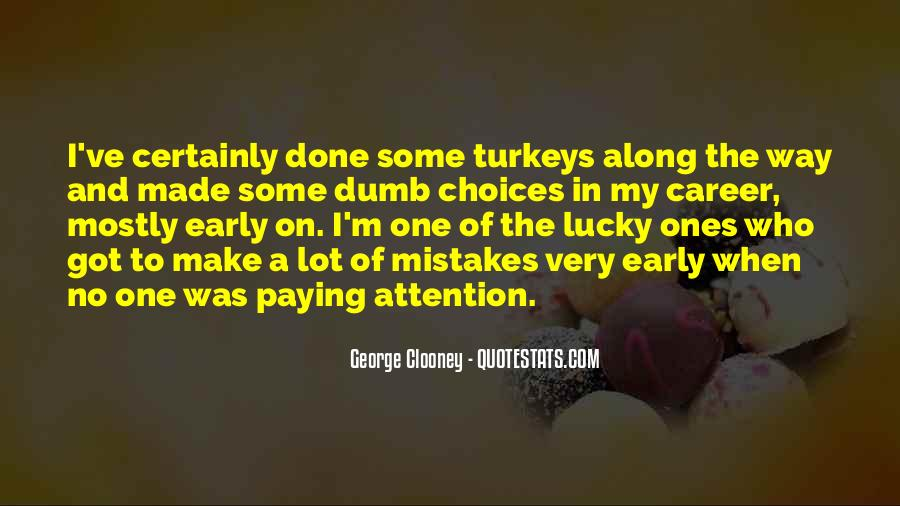 Quotes About Mistakes And Choices #9757