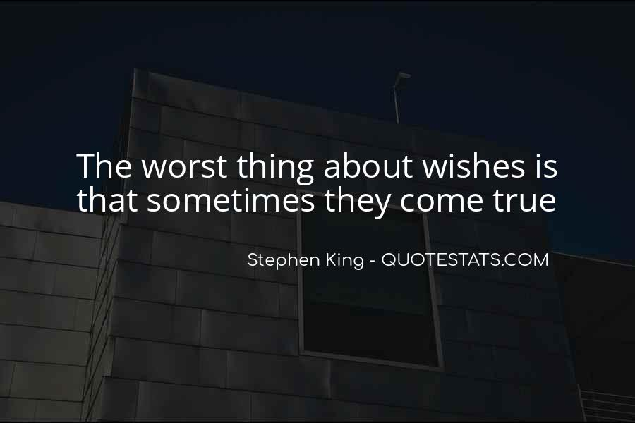 Quotes About The Worst Is Yet To Come #8104