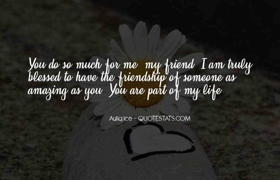 Quotes About Blessed Friendship #865539