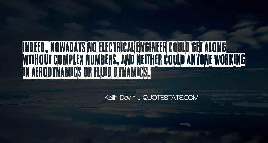 Quotes About Fluid Dynamics #1068539