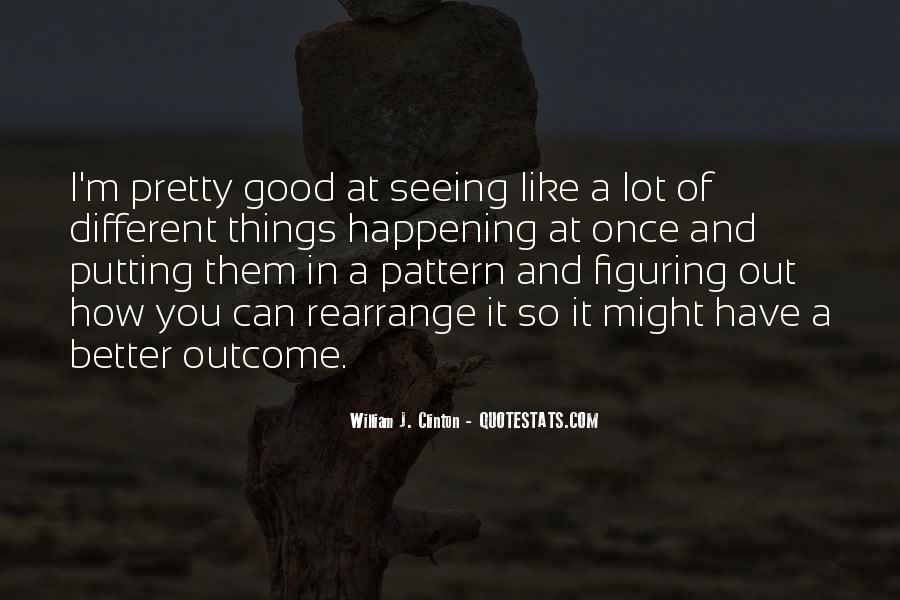 Quotes About Seeing The Good In Yourself #40809
