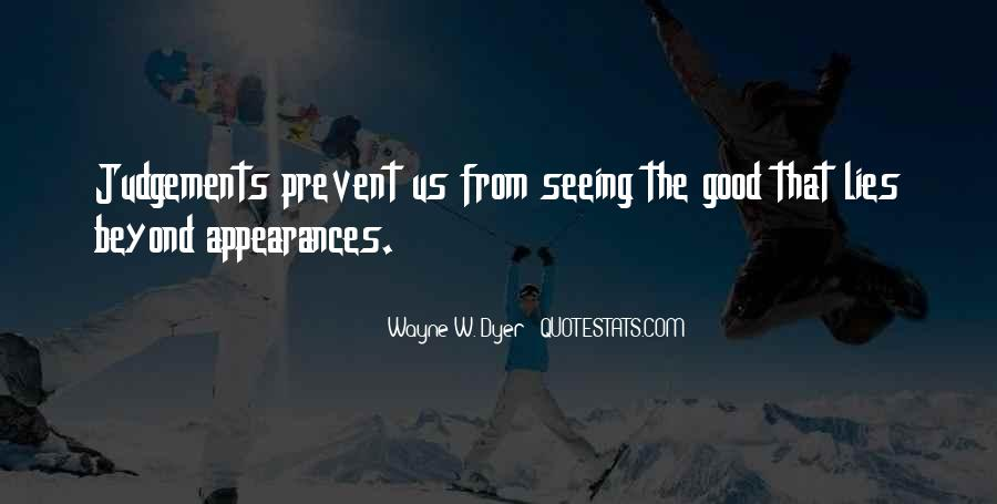 Quotes About Seeing The Good In Yourself #5191