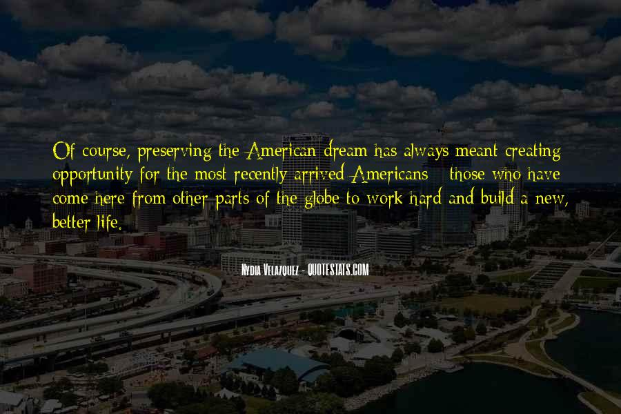 Quotes About Opportunity And Hard Work #1199624