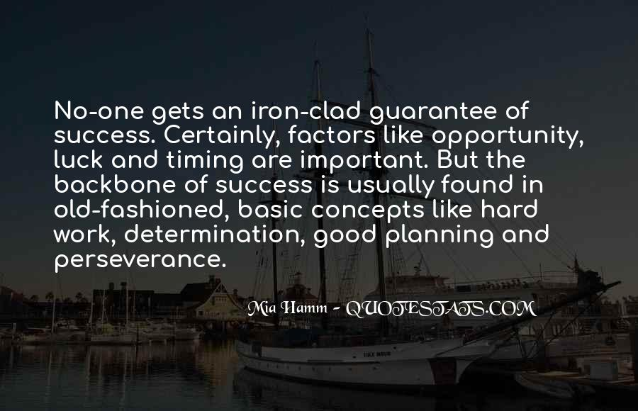 Quotes About Opportunity And Hard Work #1261169