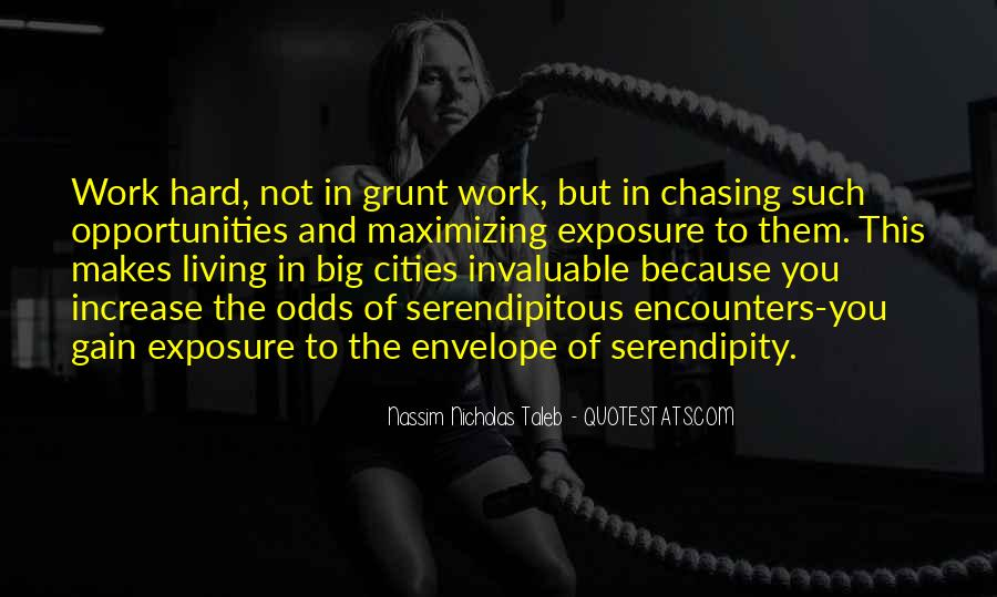 Quotes About Opportunity And Hard Work #1404724