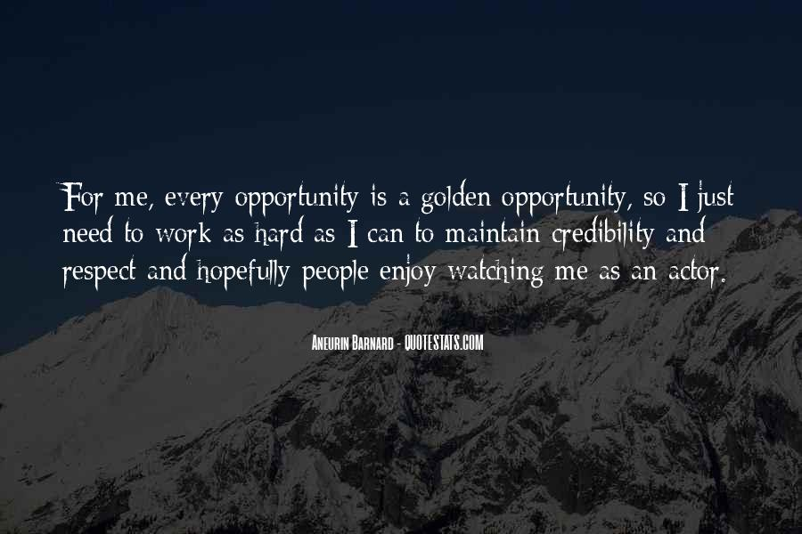 Quotes About Opportunity And Hard Work #1776793