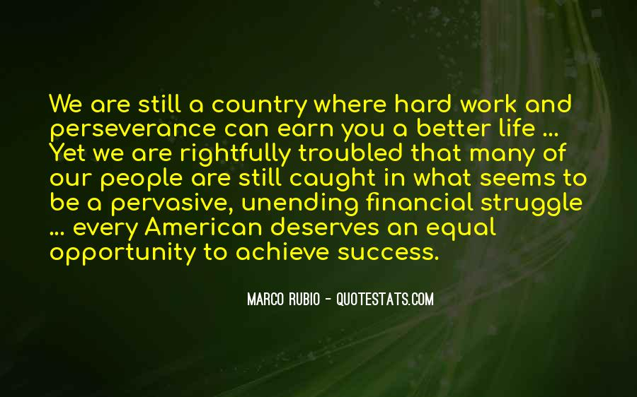 Quotes About Opportunity And Hard Work #192670