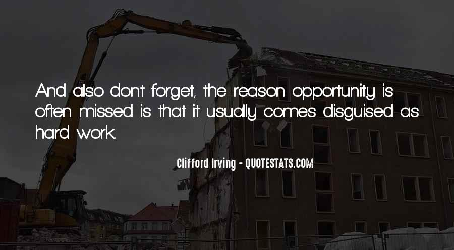 Quotes About Opportunity And Hard Work #235553