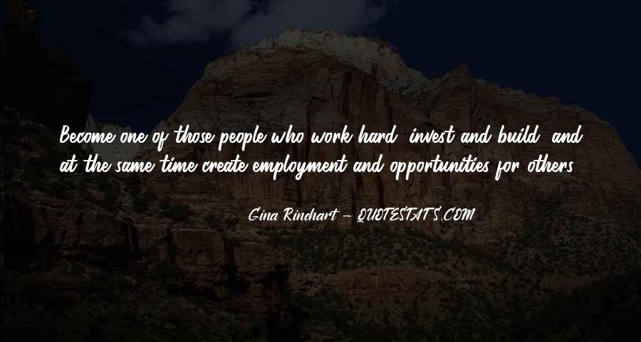 Quotes About Opportunity And Hard Work #261503