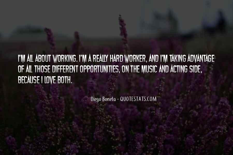Quotes About Opportunity And Hard Work #361685