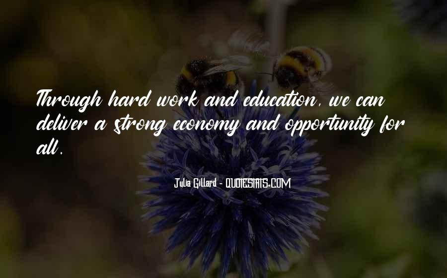 Quotes About Opportunity And Hard Work #553069