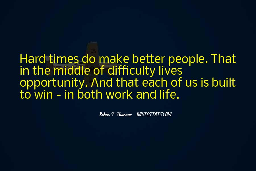 Quotes About Opportunity And Hard Work #612490