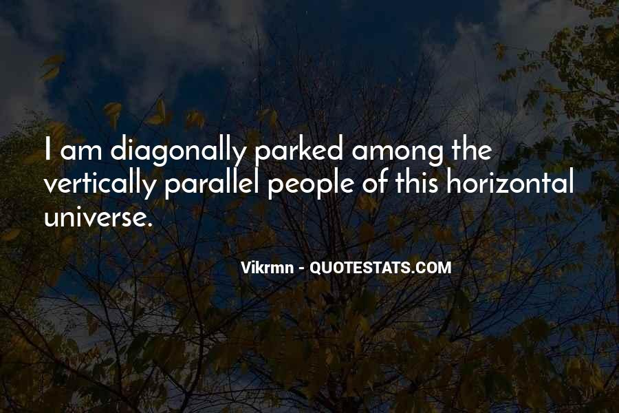 Quotes About Parallel Universe #1000338