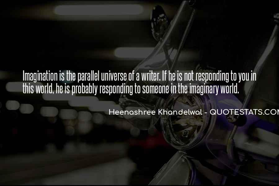 Quotes About Parallel Universe #1014714