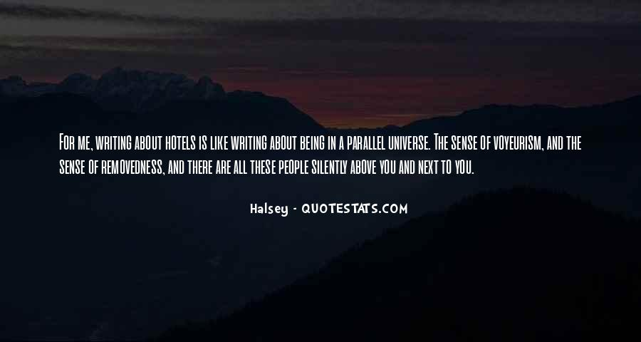 Quotes About Parallel Universe #1126114