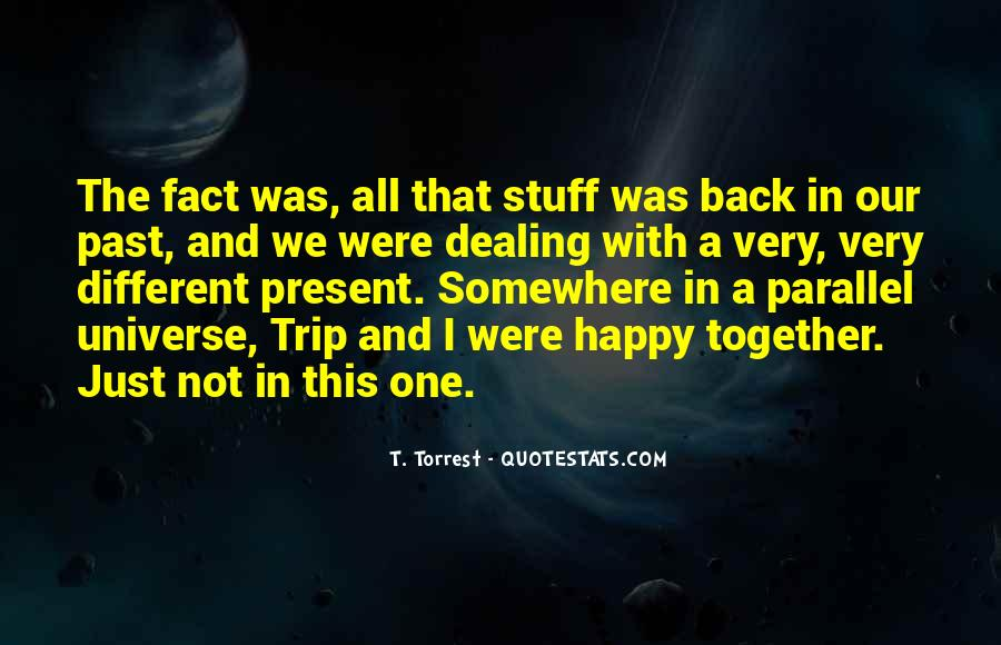 Quotes About Parallel Universe #1198507