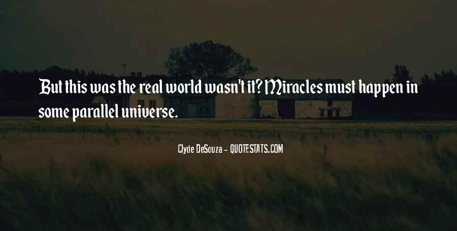 Quotes About Parallel Universe #435902