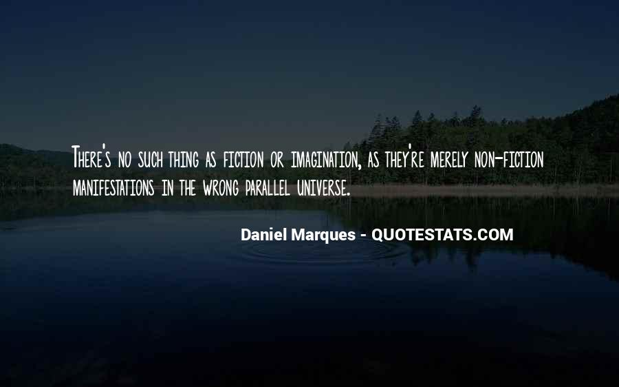 Quotes About Parallel Universe #731706