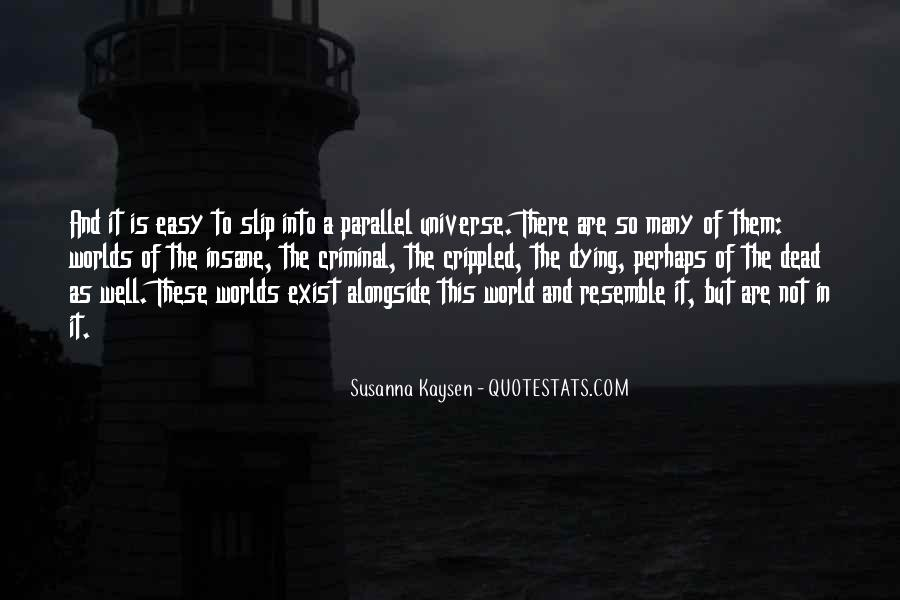 Quotes About Parallel Universe #737032