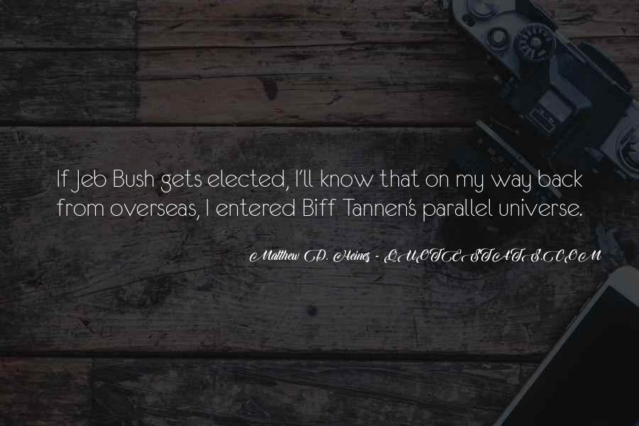 Quotes About Parallel Universe #779138