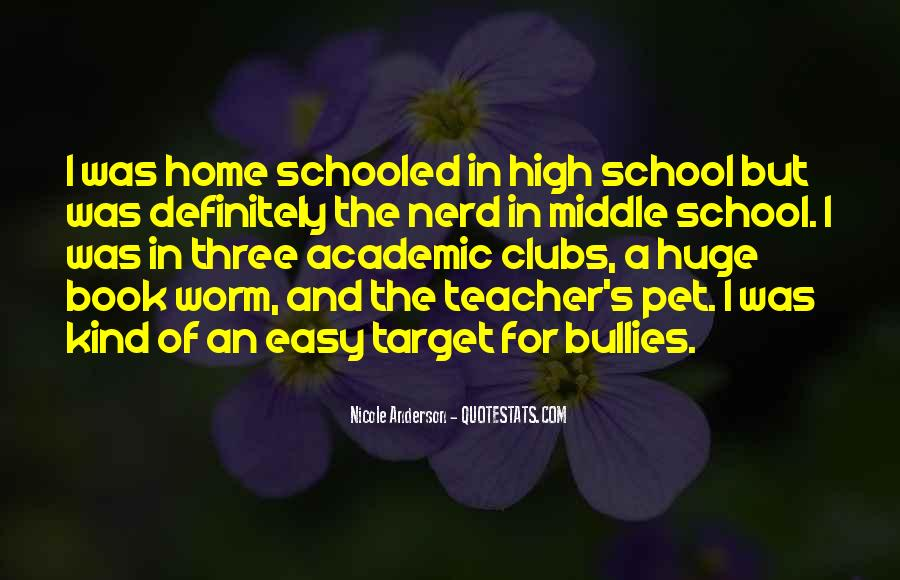 Quotes About Bullies In School #1472295