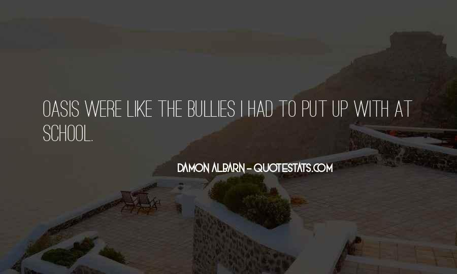 Quotes About Bullies In School #51412