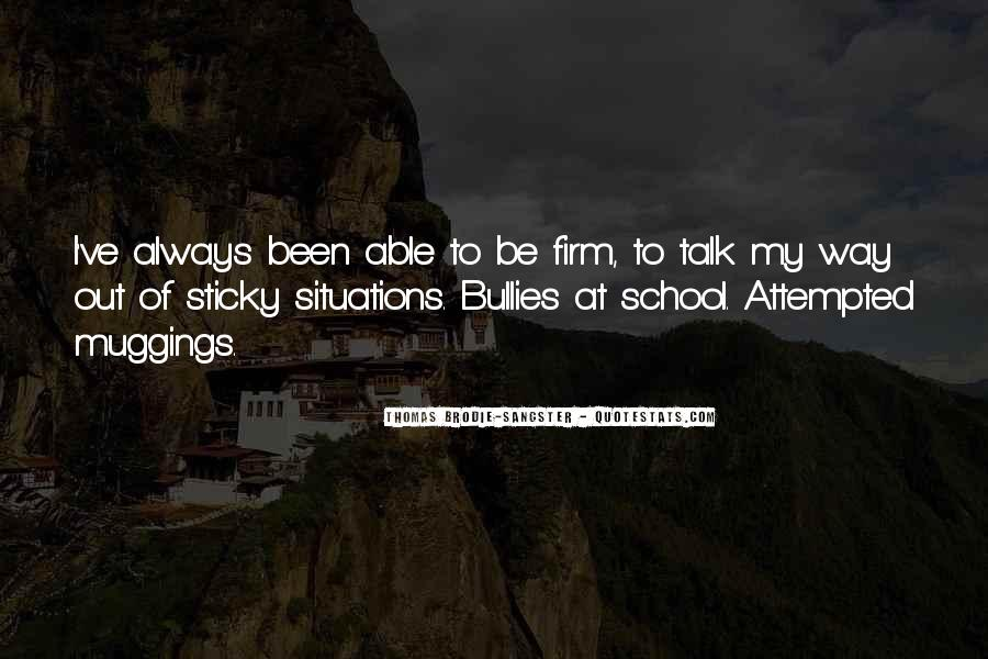 Quotes About Bullies In School #78340