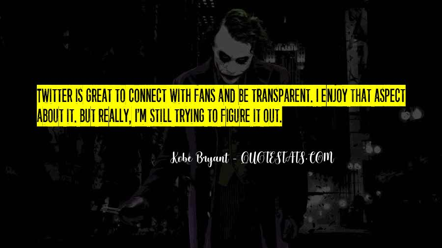 Quotes About Kobe #573526