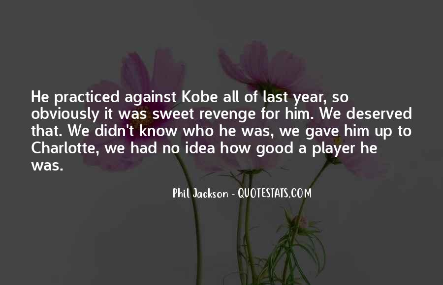 Quotes About Kobe #617949