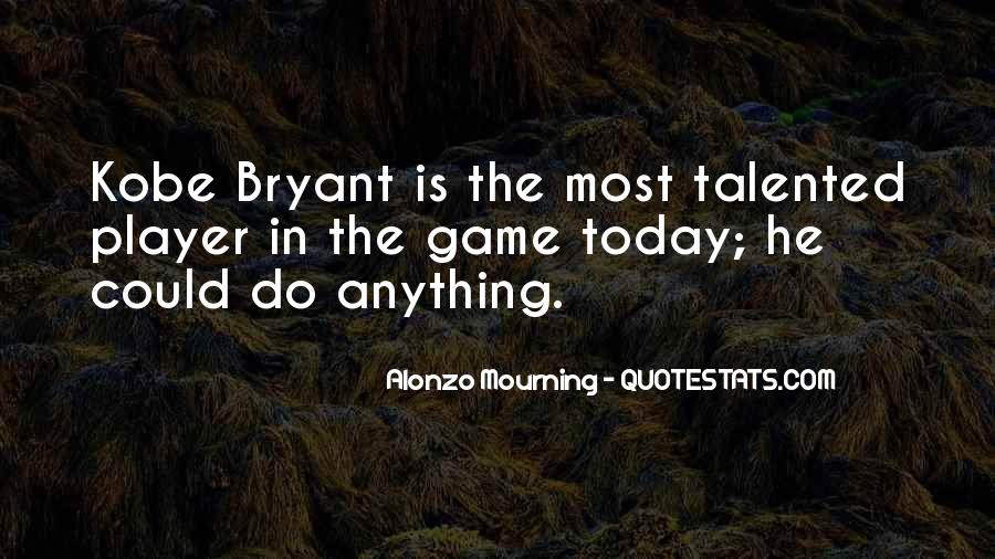 Quotes About Kobe #741163