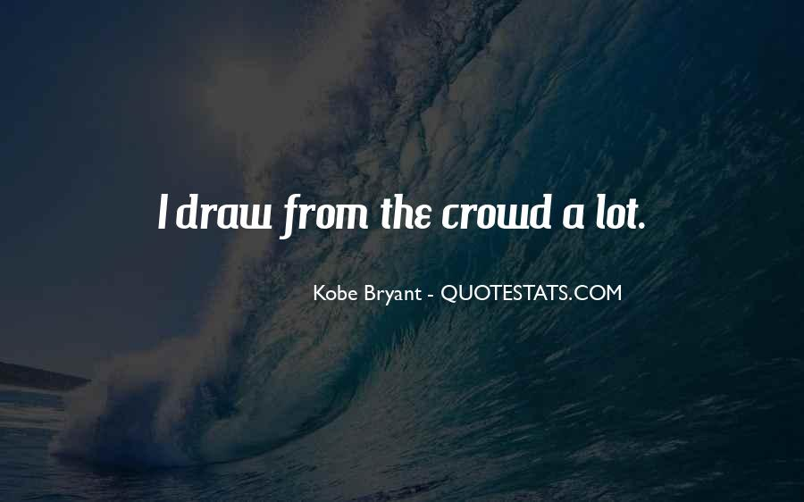Quotes About Kobe #747847