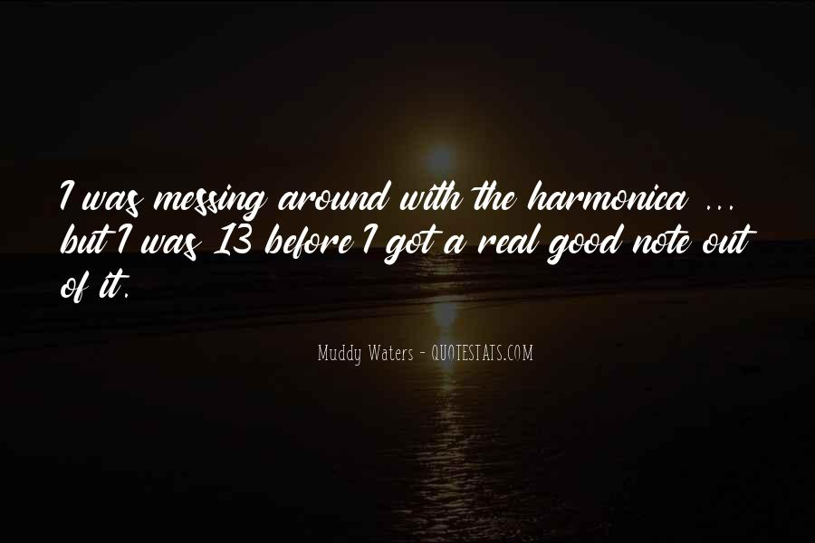 Quotes About Messing Up Something Good #1212767