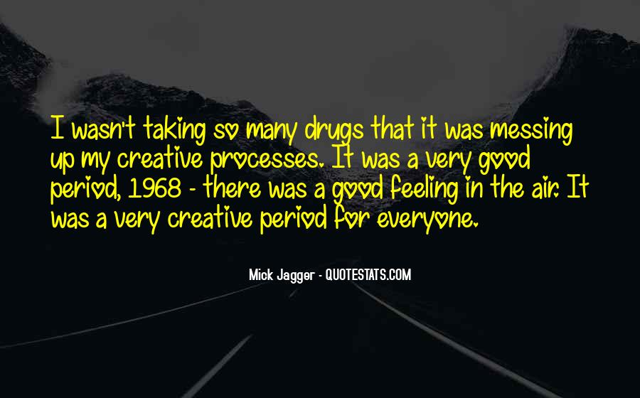 Quotes About Messing Up Something Good #1277182
