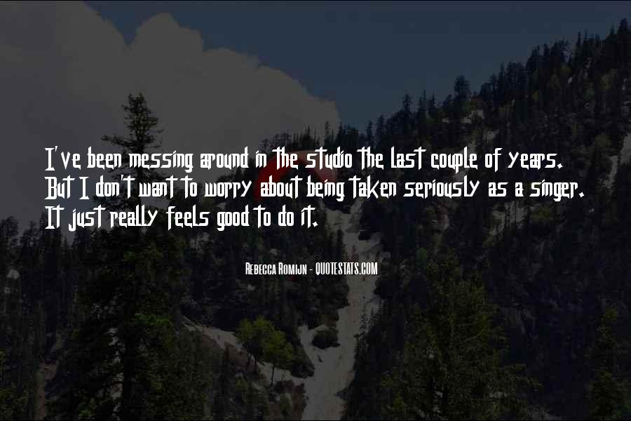 Quotes About Messing Up Something Good #1375853