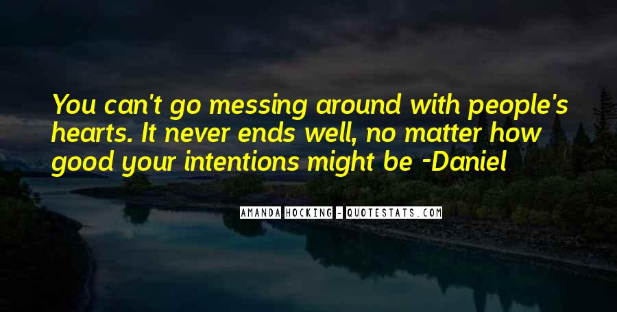 Quotes About Messing Up Something Good #274302