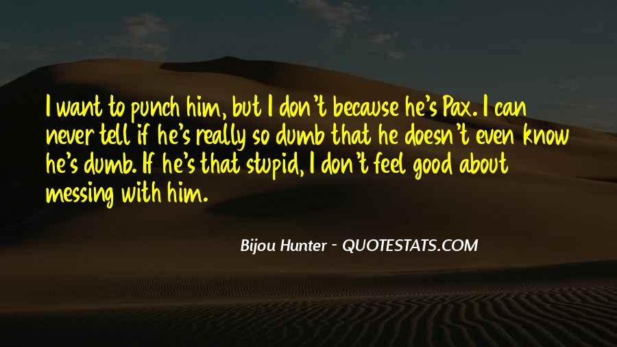 Quotes About Messing Up Something Good #937432