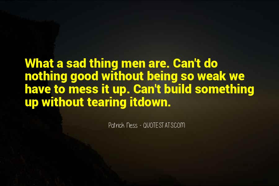 Quotes About Messing Up Something Good #939294