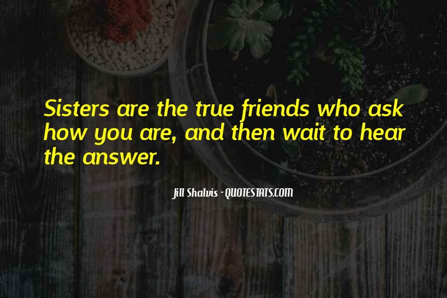 Quotes About Best Friends Sisters #1550696