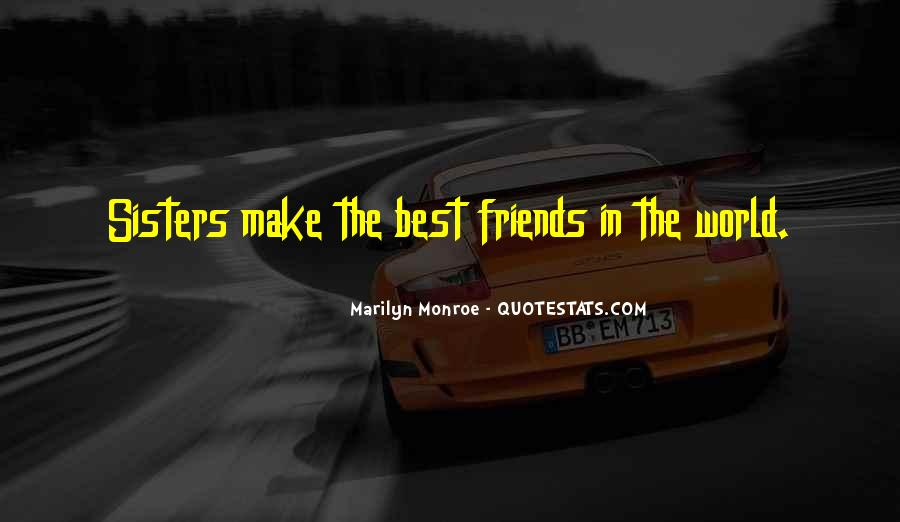 Quotes About Best Friends Sisters #455230