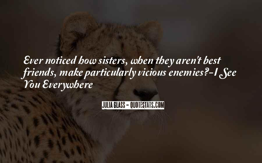 Quotes About Best Friends Sisters #904313