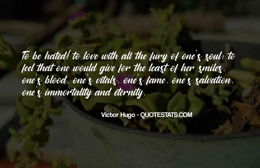 Quotes About Immortality And Love #1269650