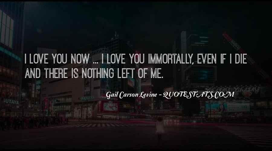 Quotes About Immortality And Love #1864188
