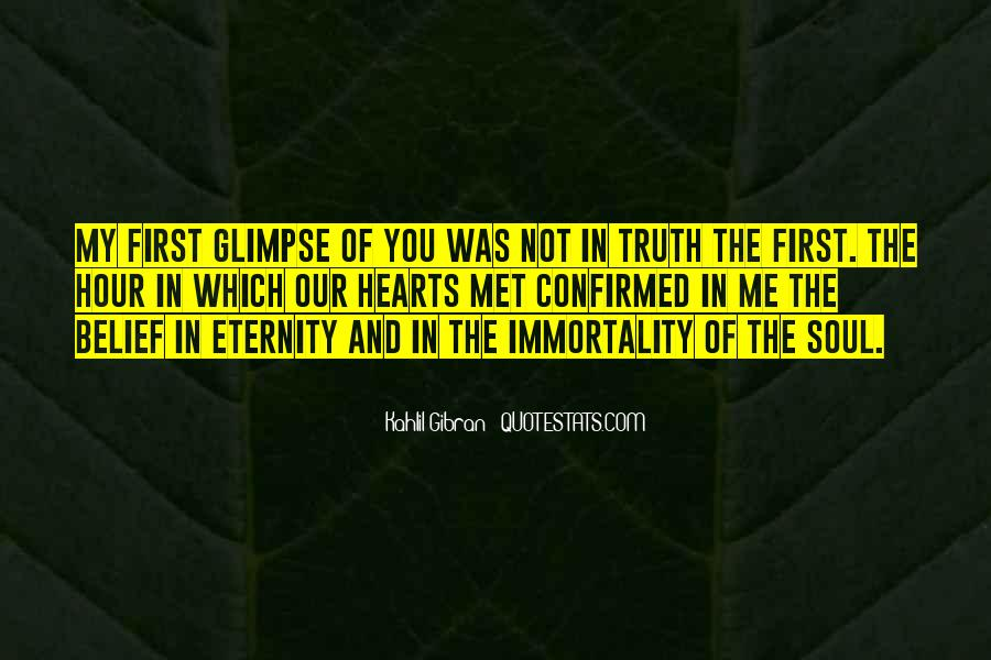 Quotes About Immortality And Love #210855