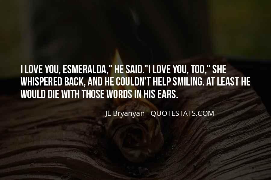 Quotes About Immortality And Love #645612