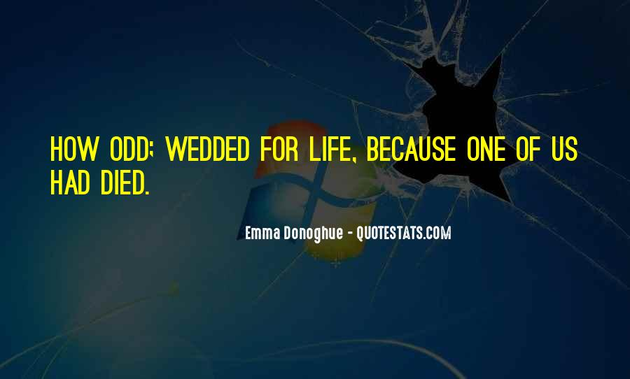 Quotes About Odd Relationships #1327246