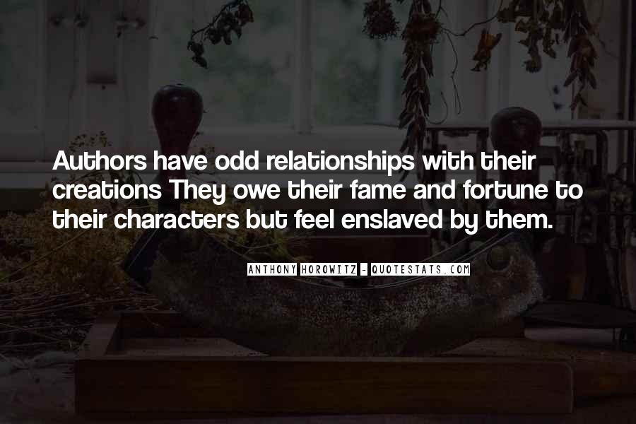 Quotes About Odd Relationships #757833