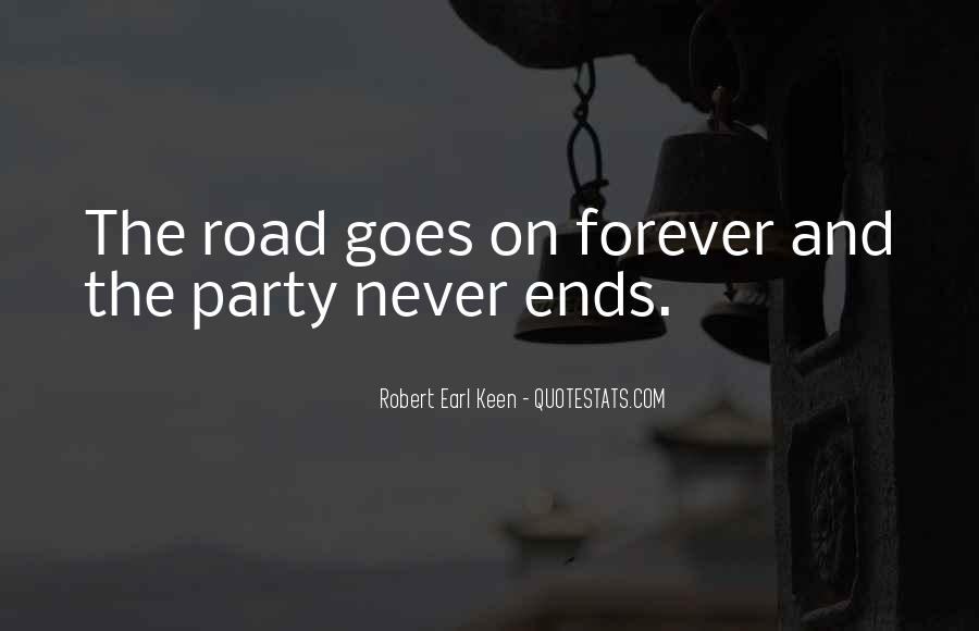 Quotes About Road To Forever #1243862