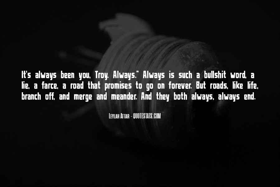 Quotes About Road To Forever #1581952