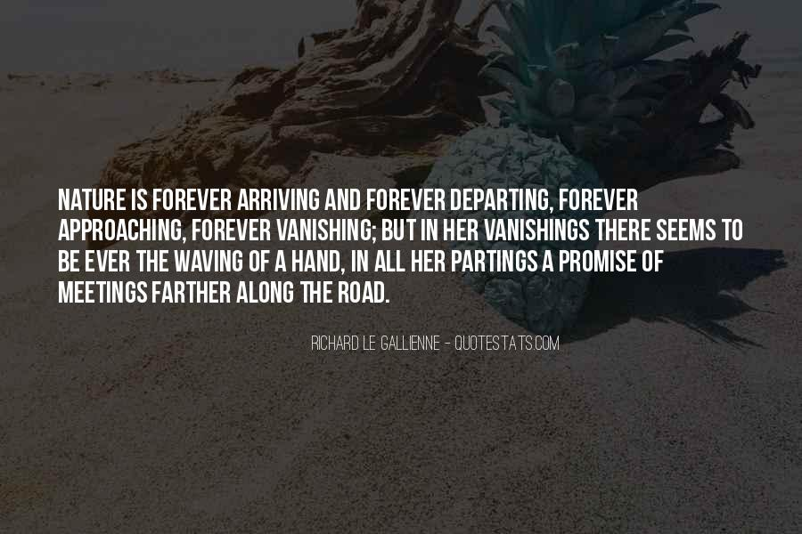 Quotes About Road To Forever #1664410
